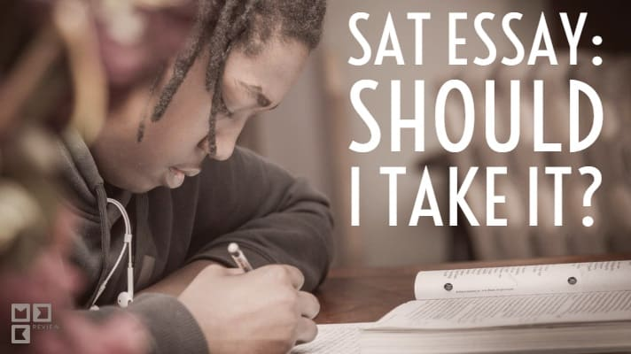 SAT Essay: Should I take it?