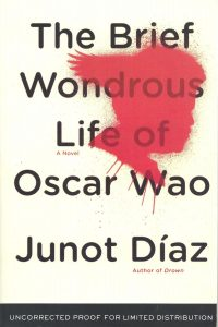 "Junot Diaz's ""The Brief Wondrous Life of Oscar Wao"" book cover."